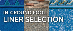 In-Ground Pool Liner Selection